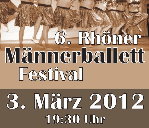 6. Rhöner Männerballettfestival am 3. März 2012