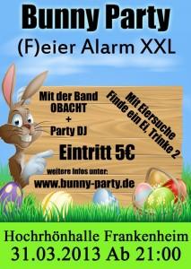 Bunny-Party (F)eier Alarm XXL am Ostersonntag in der Hochrhönhalle